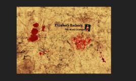 The Violent Mind: Elizabeth Bathory