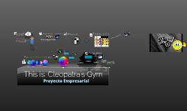 Proyecto de Empresa: Cleopatra`s Gym.