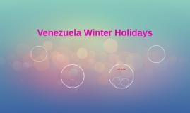 Venezuela Winter Holidays