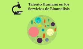 Talento Humano en el Servicio de Bioanálisis