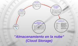 """Copy of """"Almacenamiento en la nube"""""""