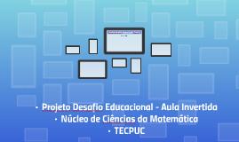 Projeto Desafio Educacional - TecPuc