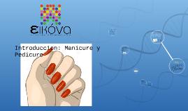 Introduccion: Manicure y Pedicure
