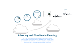 Advocacy and Pluralism in Planning