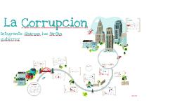 Copy of La Corrupcion