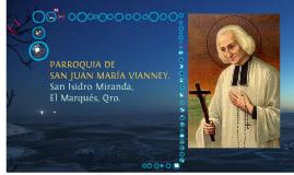 PLANES DE PASTORAL. PARROQUIA DE SAN JUAN MARÍA VIANNEY