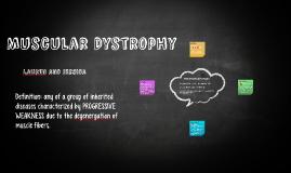 Muscular Dystropy