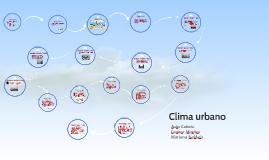Copy of Clima urbano