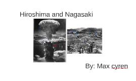 Copy of hiroshima and nagasaki