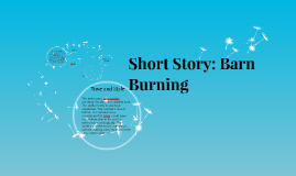 a summary of the short story barn burning by william faulkner