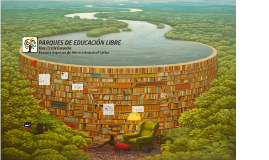 PPARQUES DE EDUCACION LIBRWESlibres