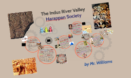 Copy of The Indus River Valley