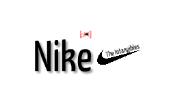 The Intangibles of Nike.