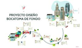PROYECTO DISEÑO BOCATOMA DE FONDO