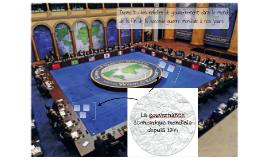 Thème 4 chapitre 10 les échelles de gouvernement dans le monde La gouvernance mondiale depuis 1944.