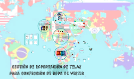 Copy of GESTIÓN DE IMPORTACIÓN DE TELAS PARA CONFECCIÓN DE ROPA DE V