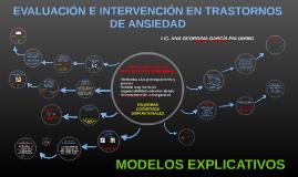 EVALUACIÓN E INTERVENCIÓN EN TRASTORNOS DE ANSIEDAD