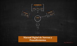 Manual Digital de Normas y Procedimientos