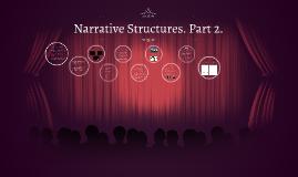 Narrative Structures. Part 2.