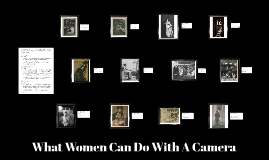What Women Can Do With A Camera