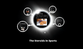 The Steroids in Sports