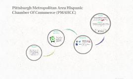 Pittsburgh Metropolitan Area Hispanic Chamber Of Commerce (P