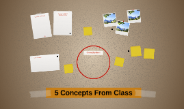 5 Concepts From Class