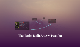 The Latin Deli: An Ars Poetica