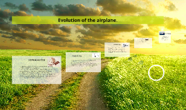 Copy of Evolution of the airplane.