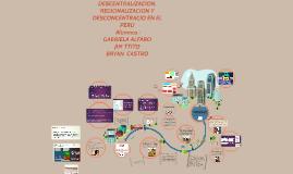 Copy of DESCENTRALIZACION EN EL PERU