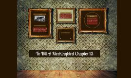 To Kill A Mockingbird Chapter 13