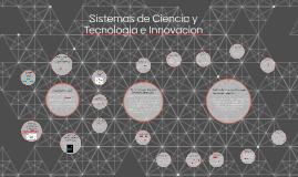 Sistemas de Ciencia y Tecnologia e Innovacion