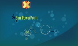 Ban PowerPoint