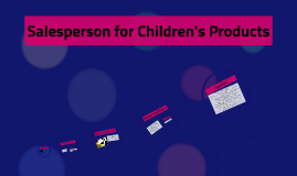 Salesperson for Children's Products