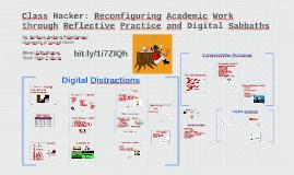 Class Hacker: Reconfiguring Academic Work through Relfective Practice