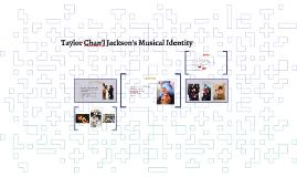 Taylor Chan'l Jackson Musical Identity