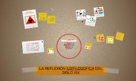LA REFLEXIÓN IUSFILOSÓFICA DEL SIGLO XIX