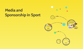 Media and Sponsorship in Sport