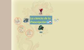 I - La ciencia de la Prescripción en Medicina Tradicional China