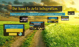 Arts Integration Presentation For Teachers