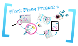 Copy of Work Place Project 1