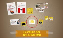 Copy of LA CRISIS DEL BELAUNDISMO
