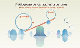 Radiografía de las madres argentinas