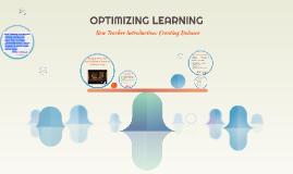 Copy of OPTIMIZING LEARNING
