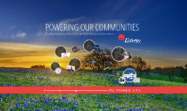2016 Update - Powering Our Texas Communities