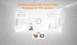 Copy of Copy of Optimizing Safety Audits Through Mobile Technology: An NUS E