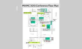 MWMC 2013 Conference Floor Plan