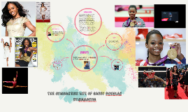 the gymnastics life of gabby douglas by:ramatha