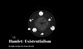 Existentialism (Hamlet)
