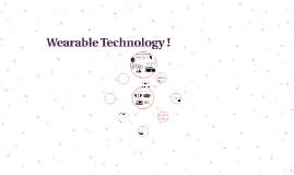 Wearable Technoligy !